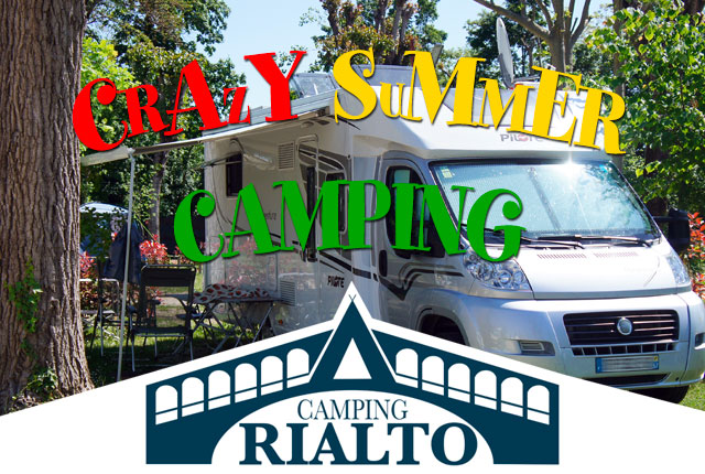 OFFERTA SPECIALE PAZZA ESTATE IN CAMPING