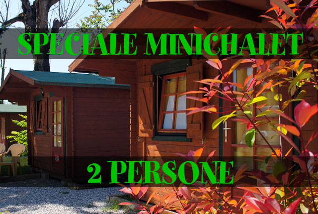 SPECIALE MINI-CHALET 2 PERSONE
